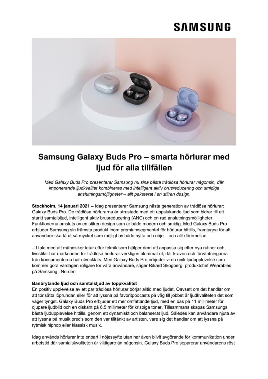 Samsung Galaxy Buds Pro – smarta hörlurar med ljud för alla tillfällen