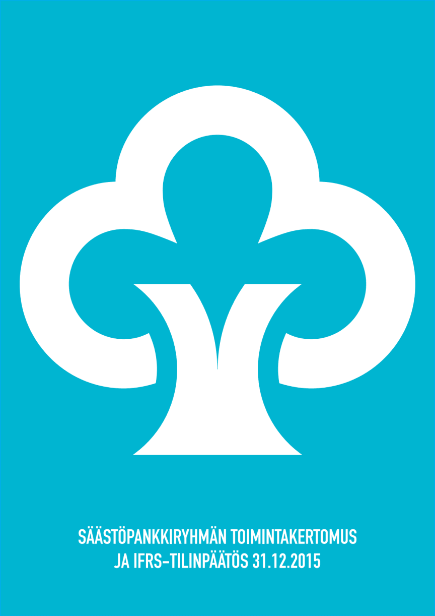 Säästöpankkiryhmän tilinpäätös ja toimintakertomus 2015