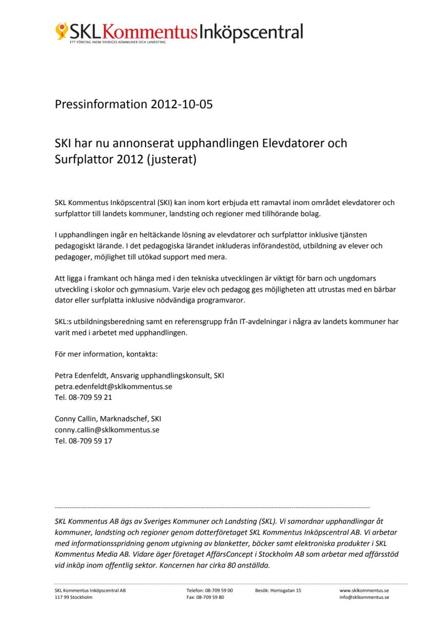 SKI har nu annonserat upphandlingen Elevdatorer och Surfplattor 2012 (justerat)