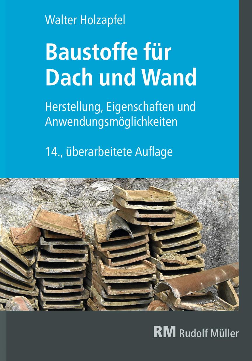 Baustoffe für Dach und Wand, 14. Auflage (2D/tif)