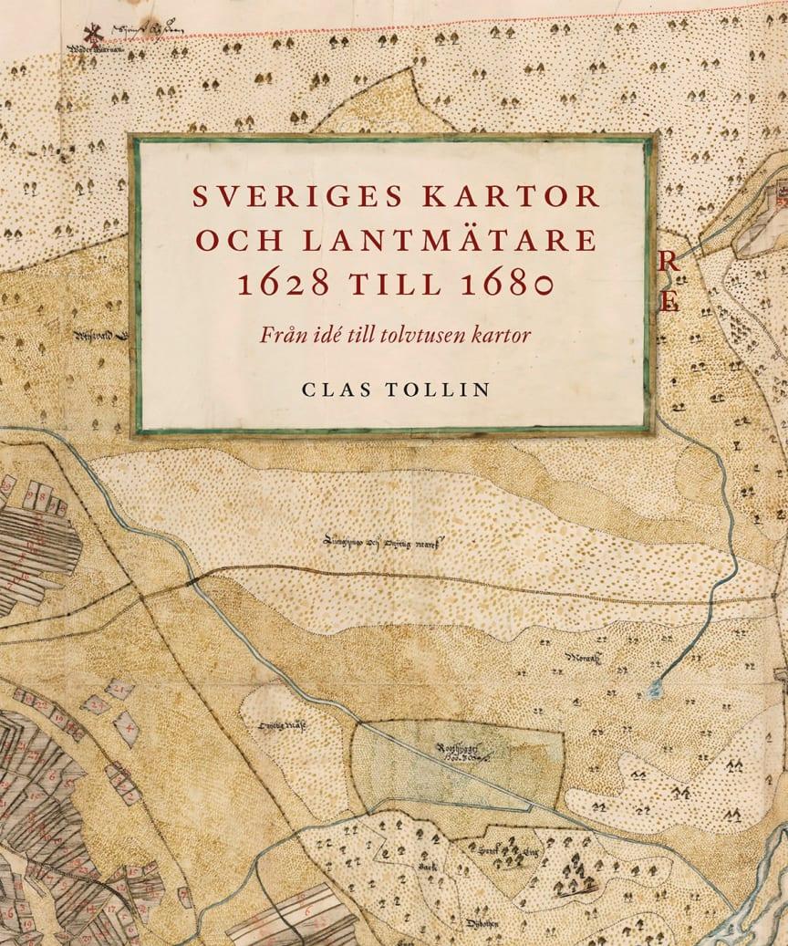 Omslag Sveriges kartor och lantmätare 1628 till 1680