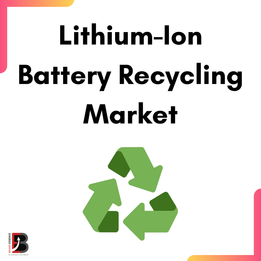 Lithium-Ion Battery Recycling Market 2020-2026