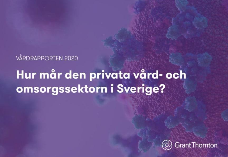 Vårdrapporten 2020: Hur mår den privata vård- och omsorgsmarknaden i Sverige?
