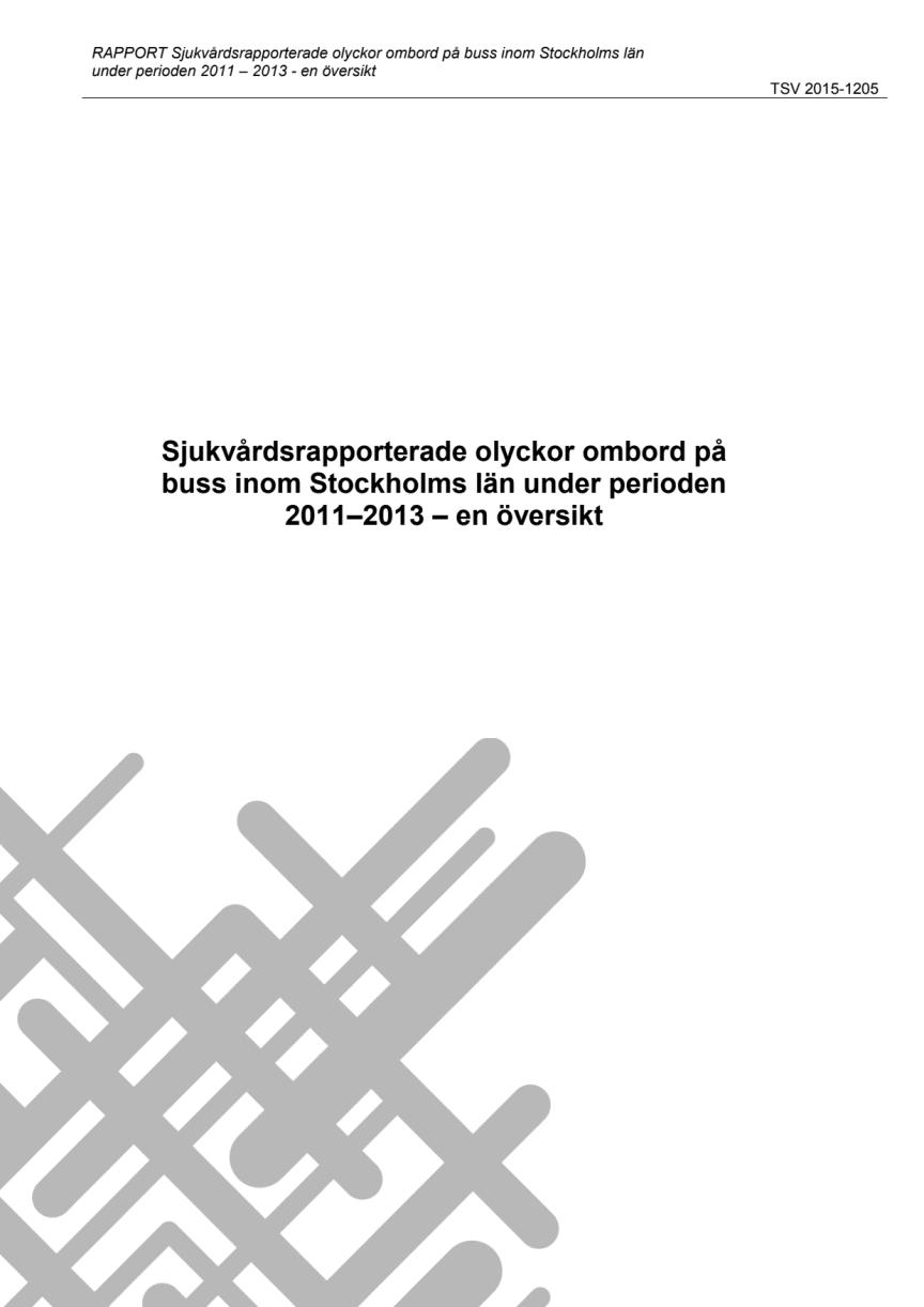 Sjukvårdsrapporterade olyckor ombort på buss inom Stockholms län