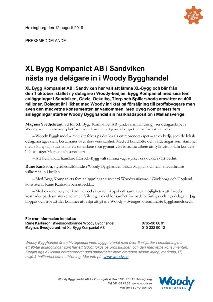 XL Bygg Kompaniet AB i Sandviken  nästa nya delägare in i Woody Bygghandel