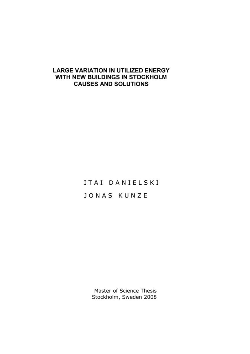 Vinnare av Stora Property-priset 2008: Large variations in utilized energy with new buildings in Stockholm