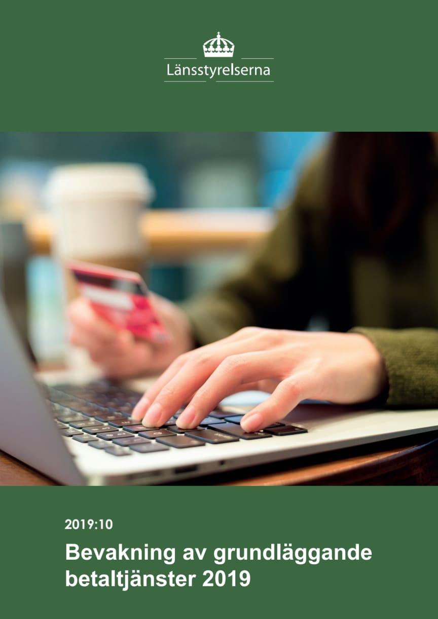 Bevakning av grundläggande betaltjänster 2019:10 Nationell rapport
