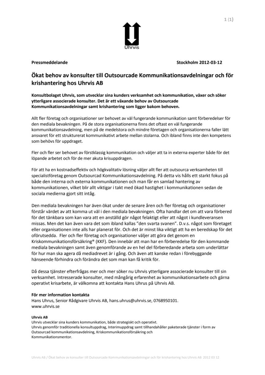 Ökat behov av konsulter till Outsourcade Kommunikationsavdelningar och för krishantering hos Uhrvis AB