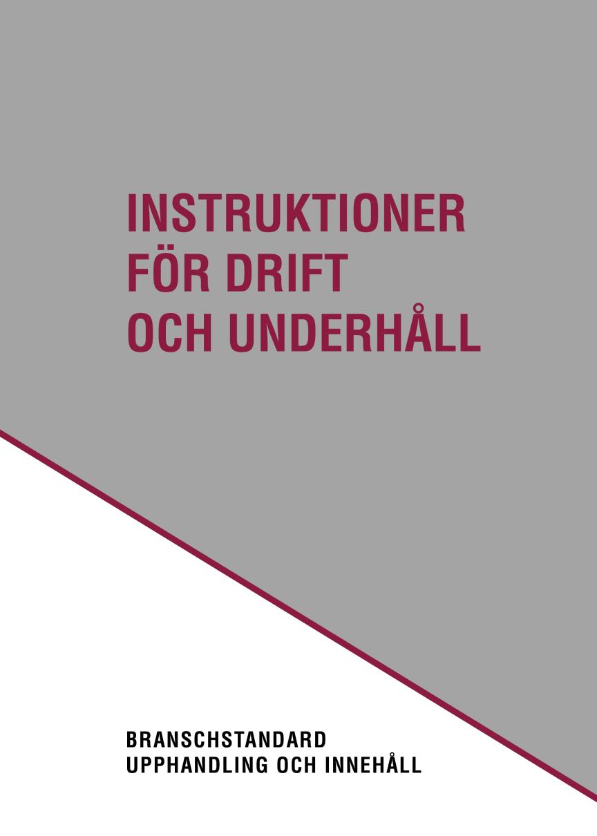 Instruktioner för drift och underhåll