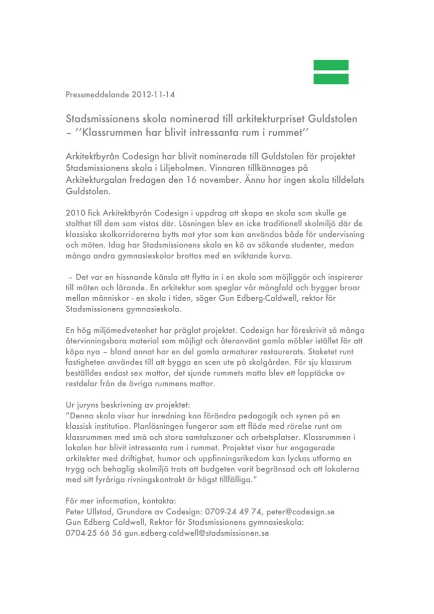 Stadsmissionens skola nominerad till arkitekturpriset Guldstolen – ''Klassrummen har blivit intressanta rum i rummet''