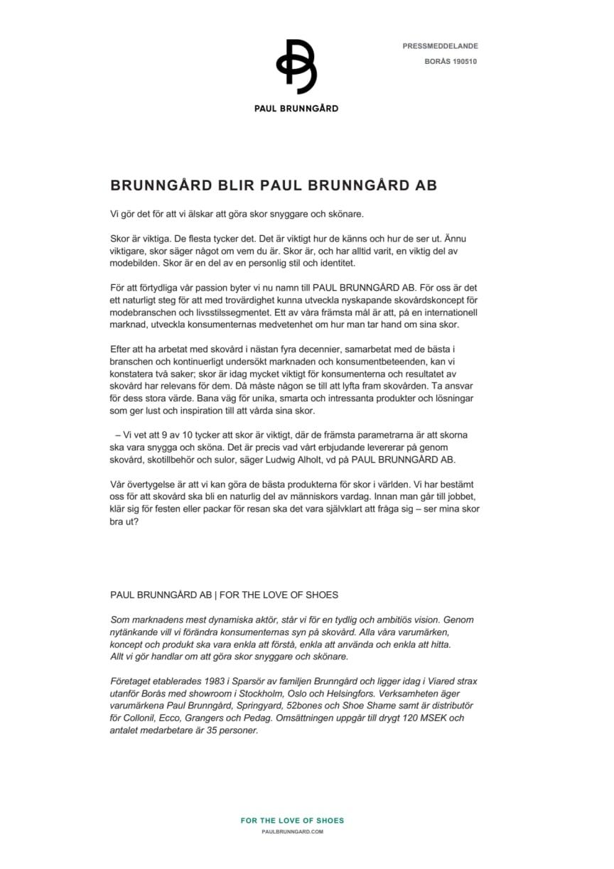 BRUNNGÅRD BLIR PAUL BRUNNGÅRD AB