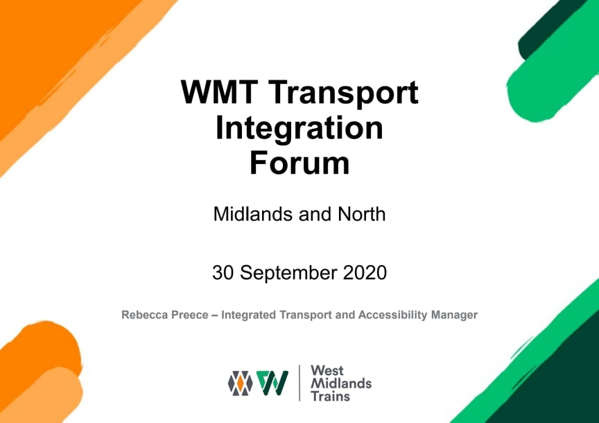 WMT Transport Integration Forum presentation - Midlands and North - 300920