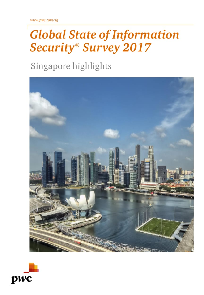 Download the Global State of Information Security® Survey 2017 (Singapore Version)