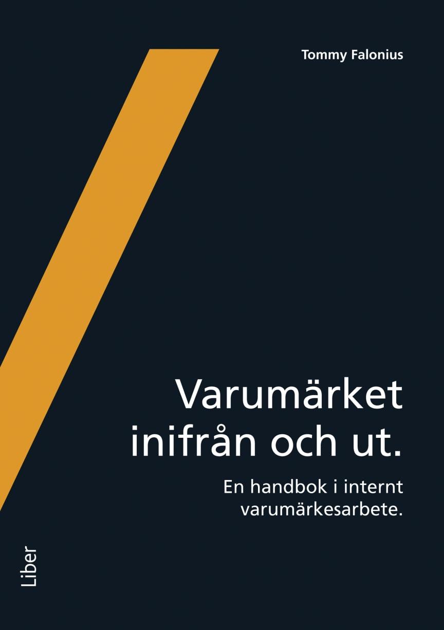 Varumärket inifrån och ut - Årets Marknadsföringsbok