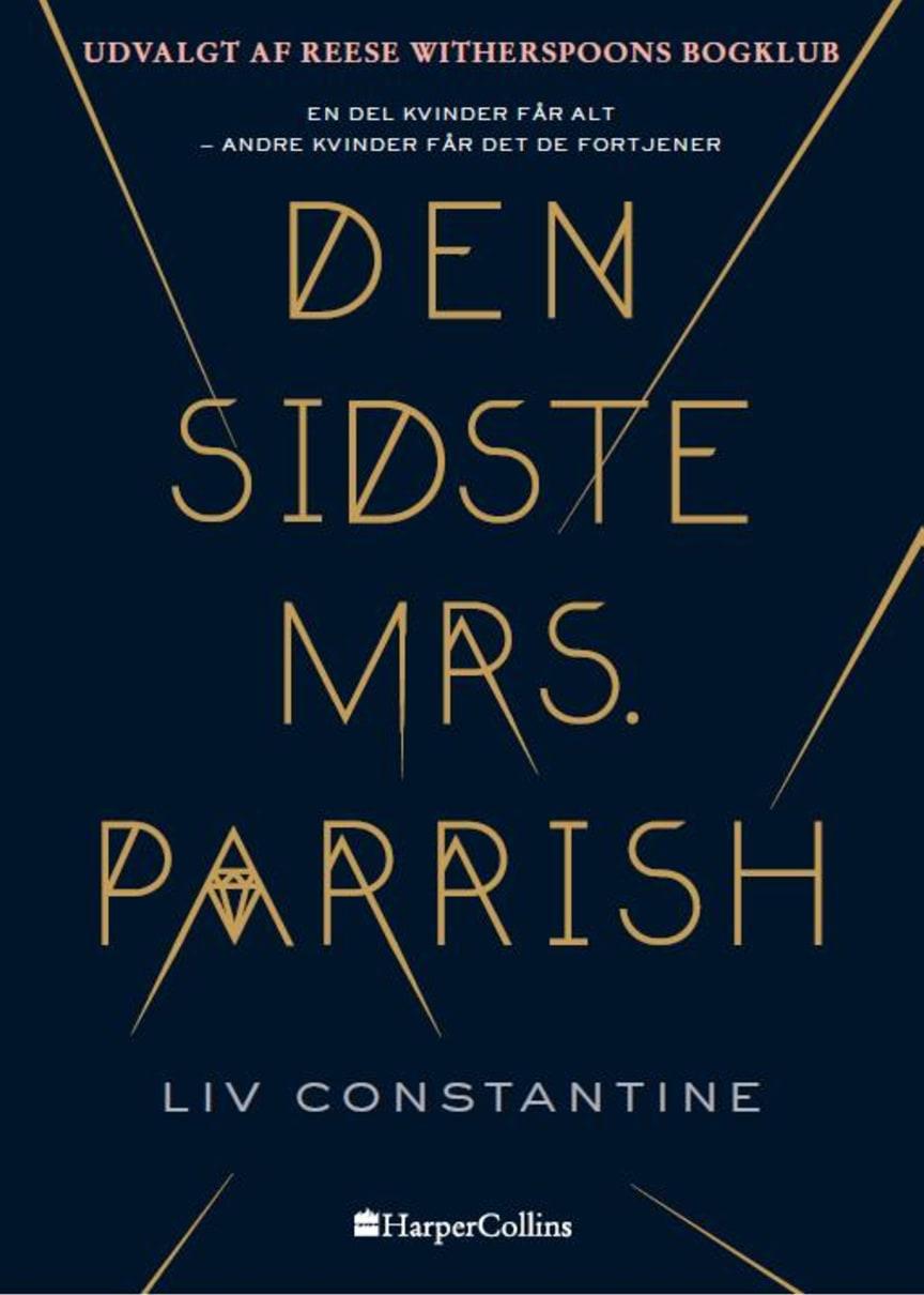 Constantine, Liv: Den sidste mrs. Parrish