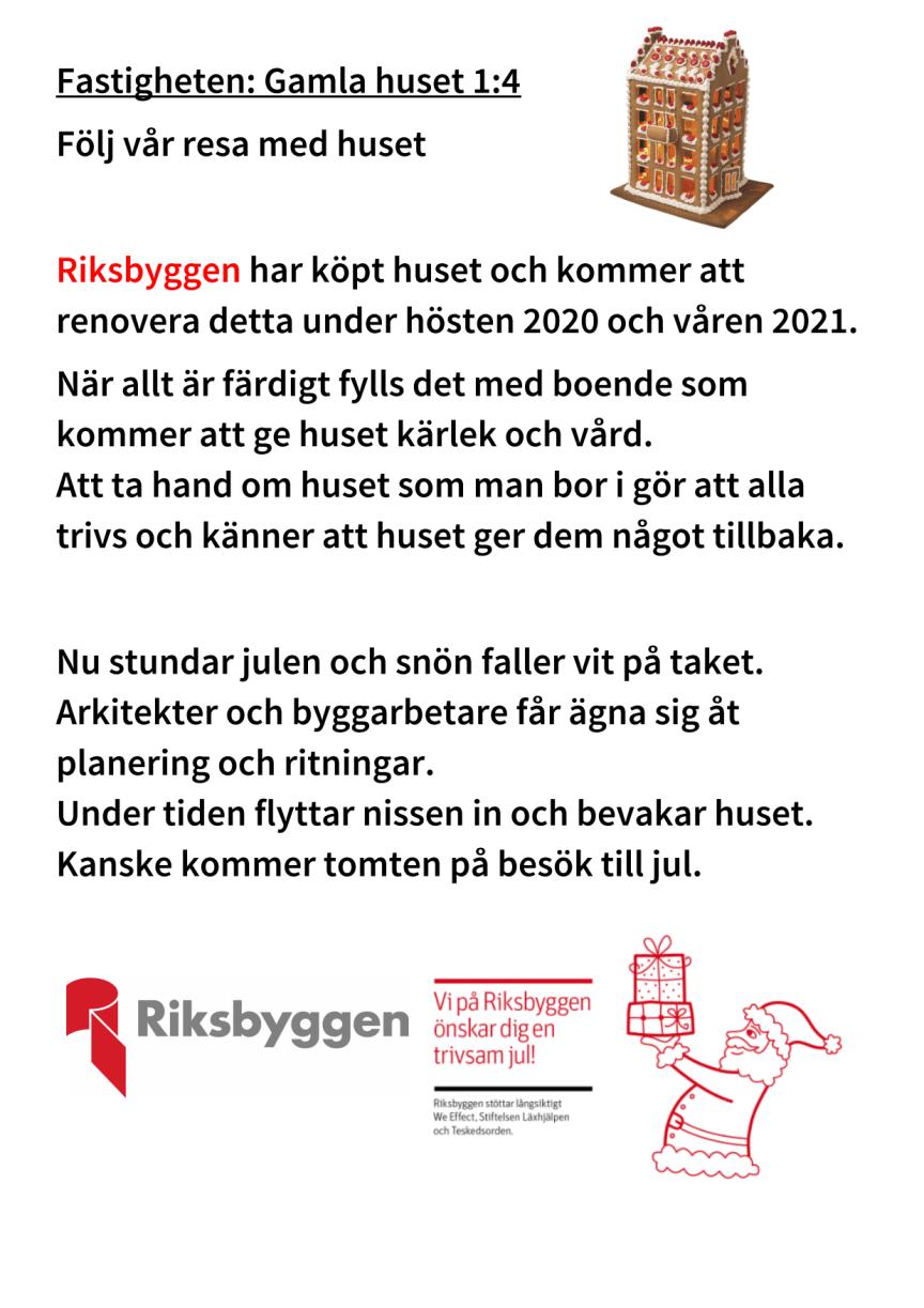 Skylt, husrenovering i Sandviken