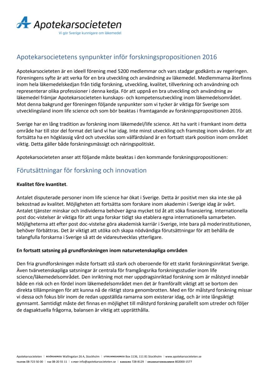 Vi vill se en fortsatt satsning på life science i forskningspolitiska propositionen 2016