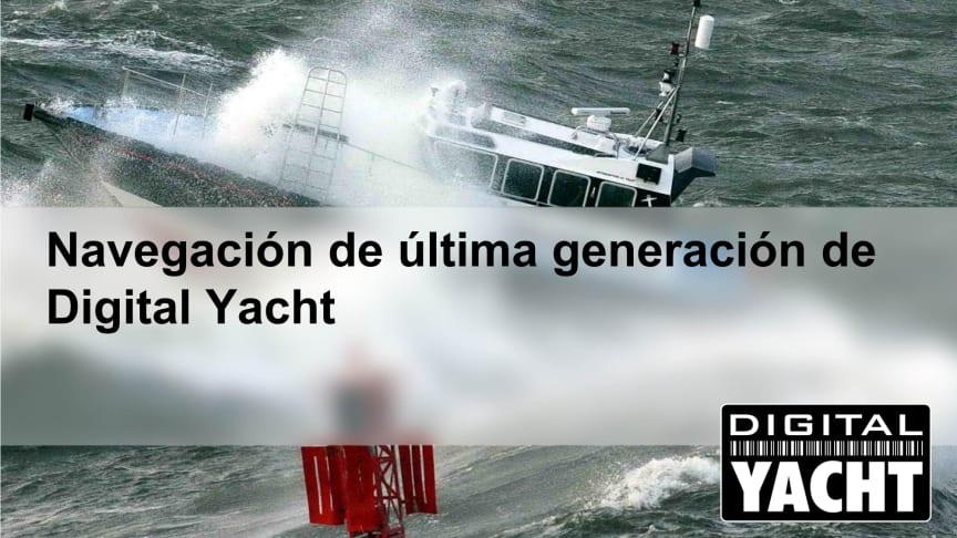Digital Yacht se expande a Latinoamérica / Digital Yacht Expands in Latin America