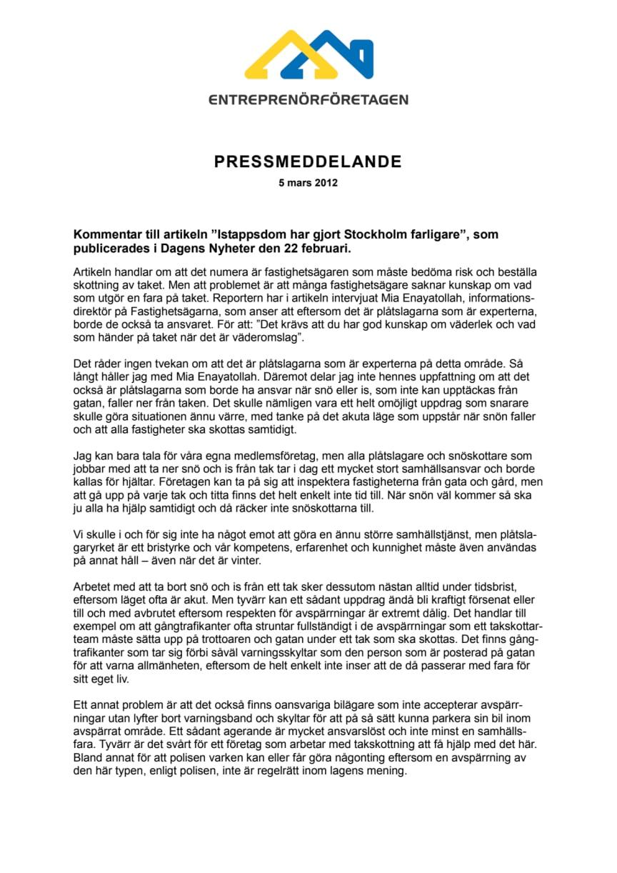 """Kommentar till artikeln """"Istappsdom har gjort Stockholm farligare"""""""