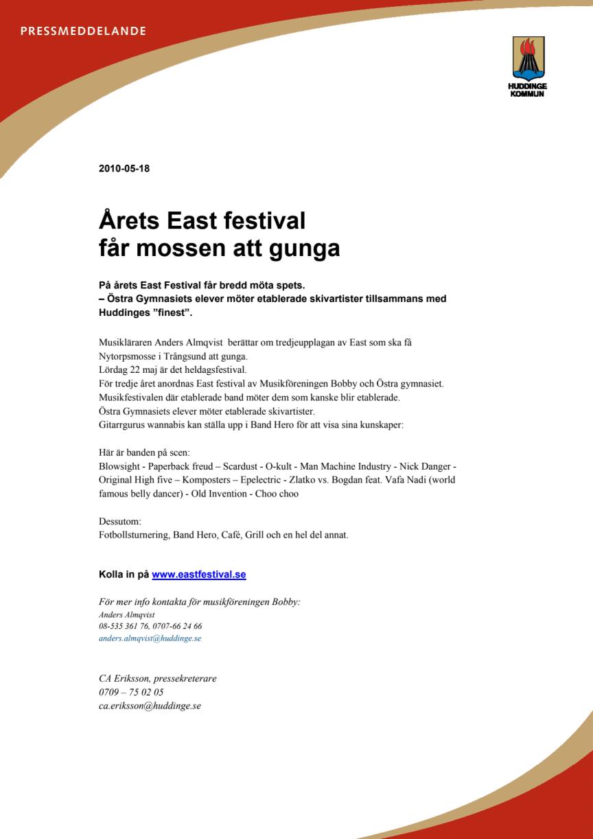 Årets East festival får mossen att gunga