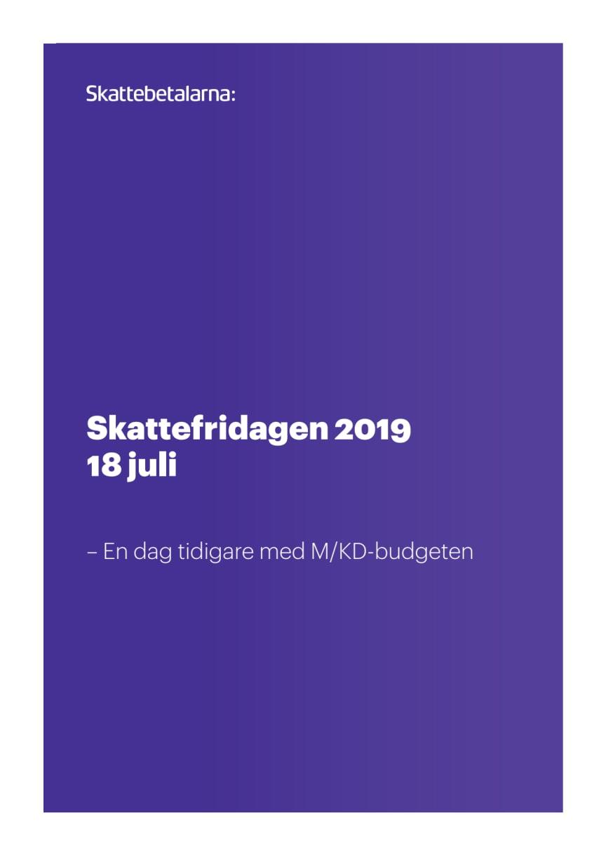 Skattefridagen 2019 - En dag tidigare med M/KD-budgeten