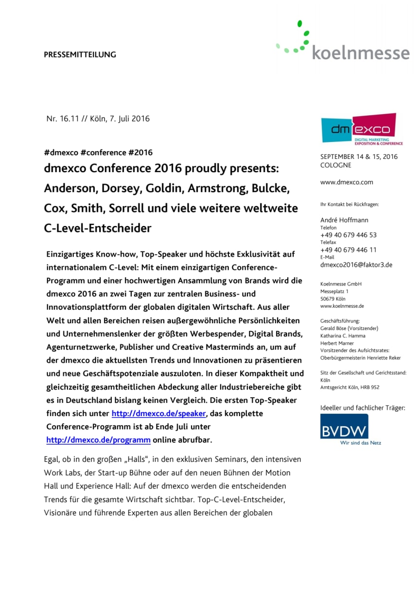dmexco Conference 2016 proudly presents: Anderson, Dorsey, Goldin, Armstrong, Bulcke, Cox, Smith, Sorrell und viele weitere weltweite C-Level-Entscheider