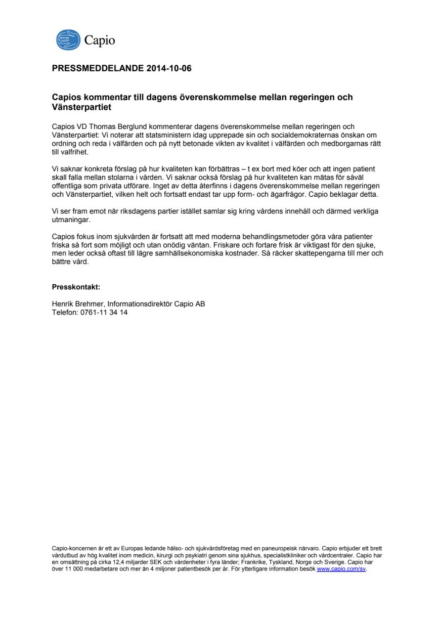 Capios kommentar till dagens överenskommelse mellan regeringen och Vänsterpartiet