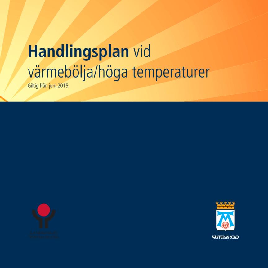 Handlingsplan vid värmebölja/höga temperaturer