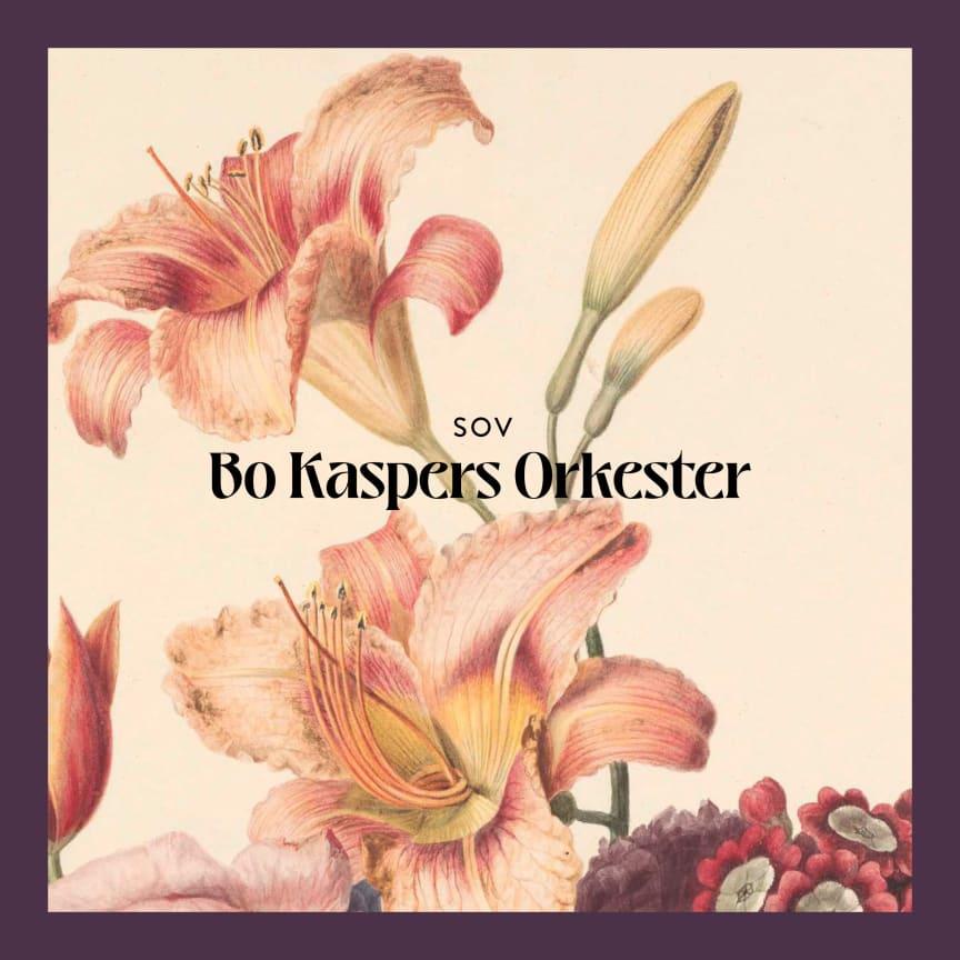 "Omslag - Bo Kaspers Orkester ""Sov"""