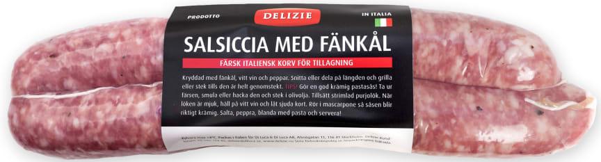 Salsiccia Fänkål, Delizie