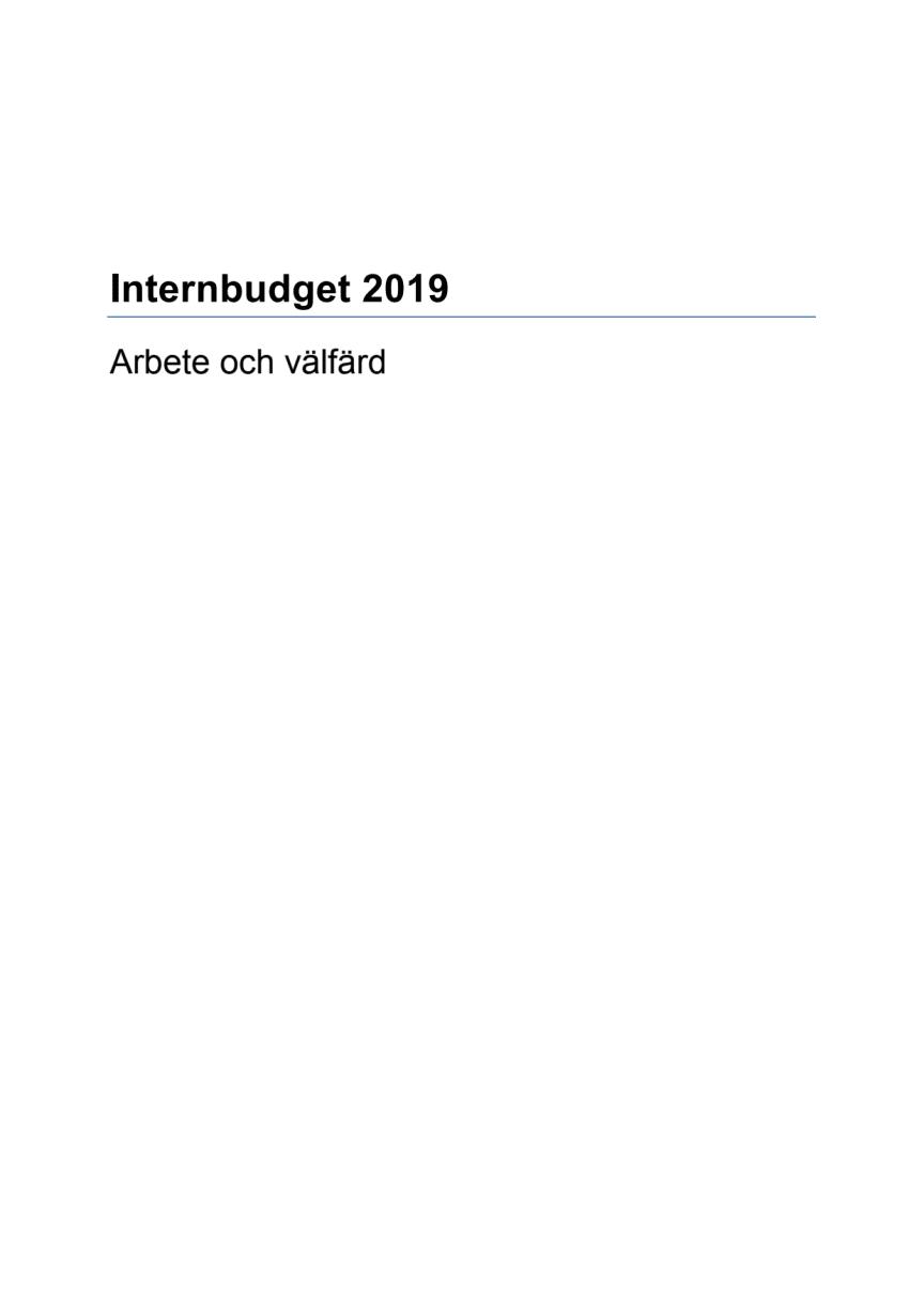 Internbudget arbete och välfärd 2019