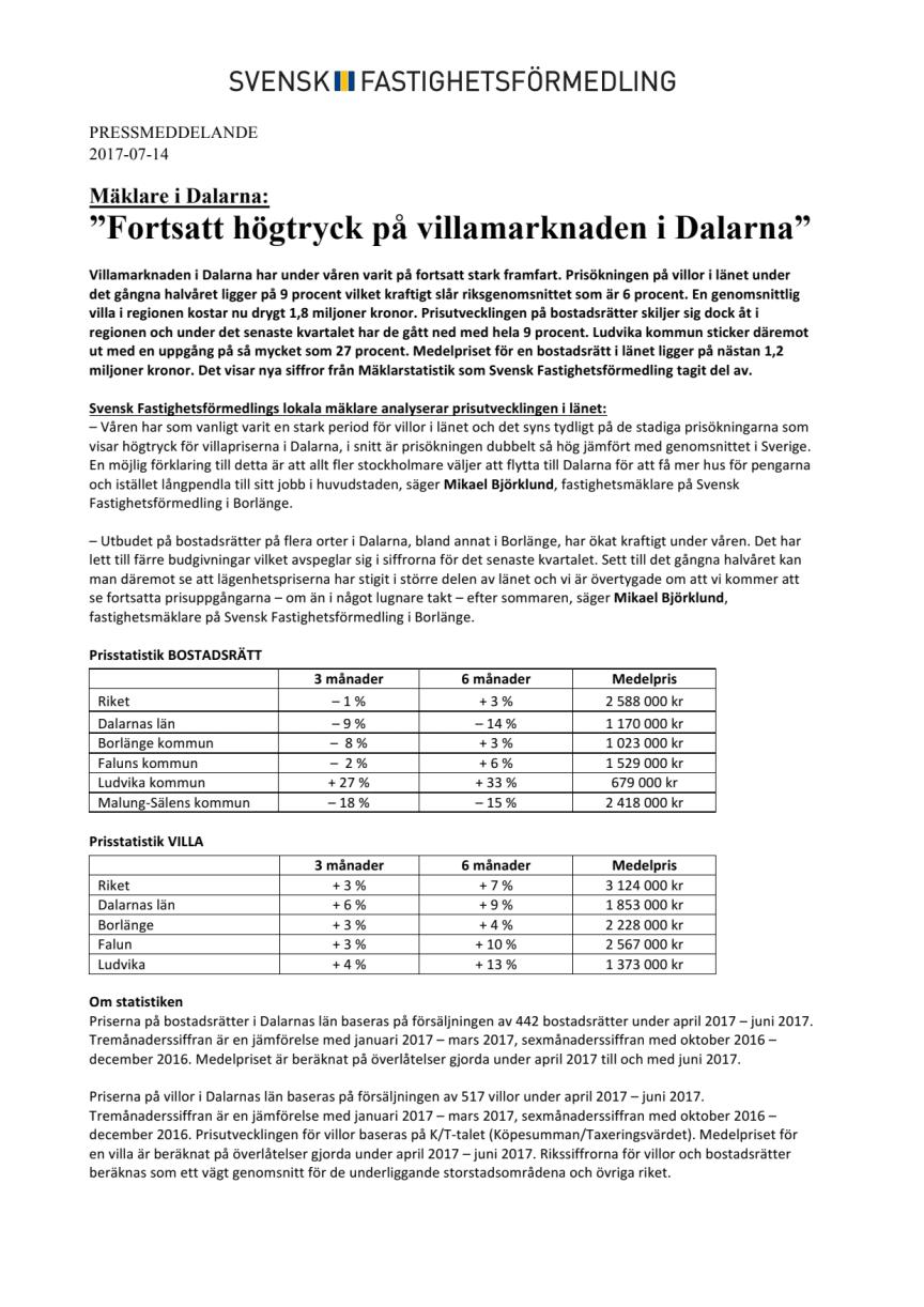 """Mäklare i Dalarna: """"Fortsatt högtryck på villamarknaden i Dalarna"""""""