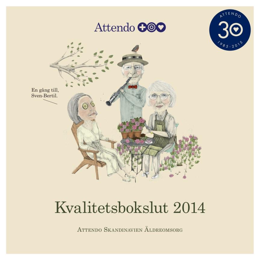 Kvalitetsbokslut för Attendo Skandinavien Äldreomsorg 2014