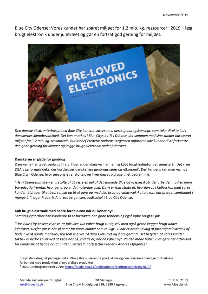 Blue City Odense: Vores kunder har sparet miljøet for 1,2 mio. kg. ressourcer i 2019 – læg brugt elektronik under juletræet og gør en fortsat god gerning for miljøet.