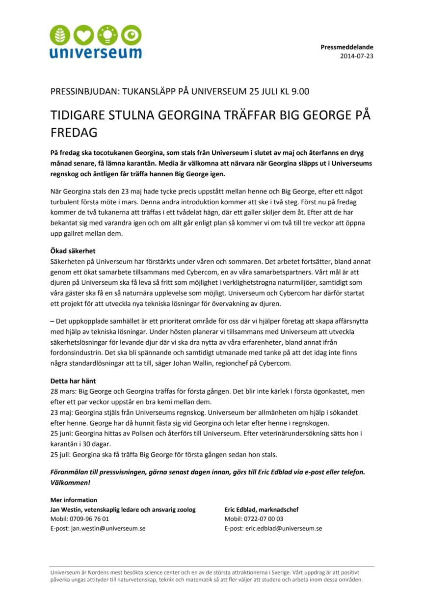 Tidigare stulna Georgina träffar Big George på fredag