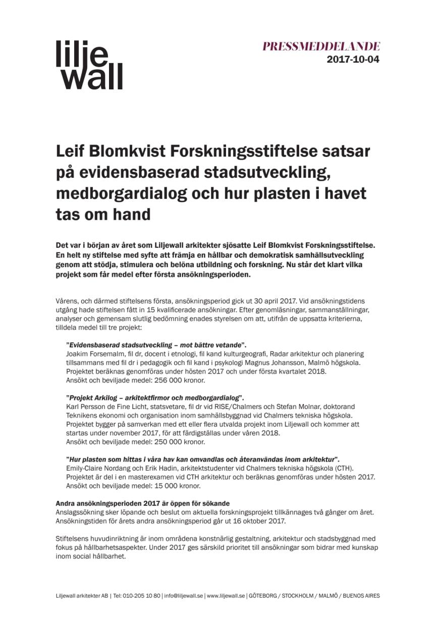 Leif Blomkvist Forskningsstiftelse satsar på evidensbaserad stadsutveckling, medborgardialog och hur plasten i havet tas om hand