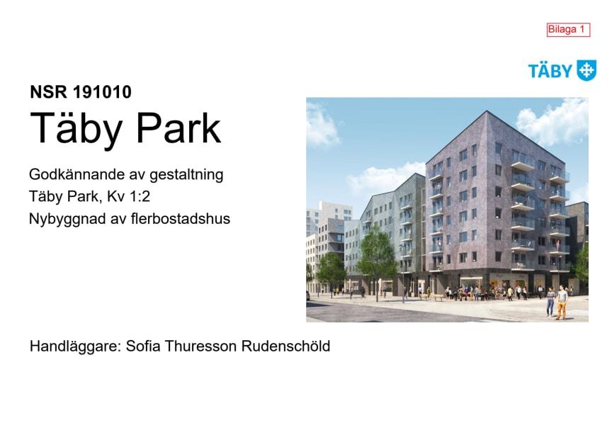 Gestaltningsförslag Täby park Topasen 191010 Namn- och Skönhetsrådet
