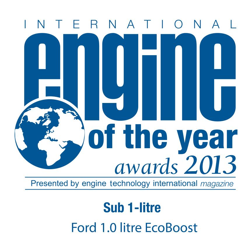 ECOBOOST 1,0 - INTERNATIONAL ENGINE OF THE YEAR 2013 – 3