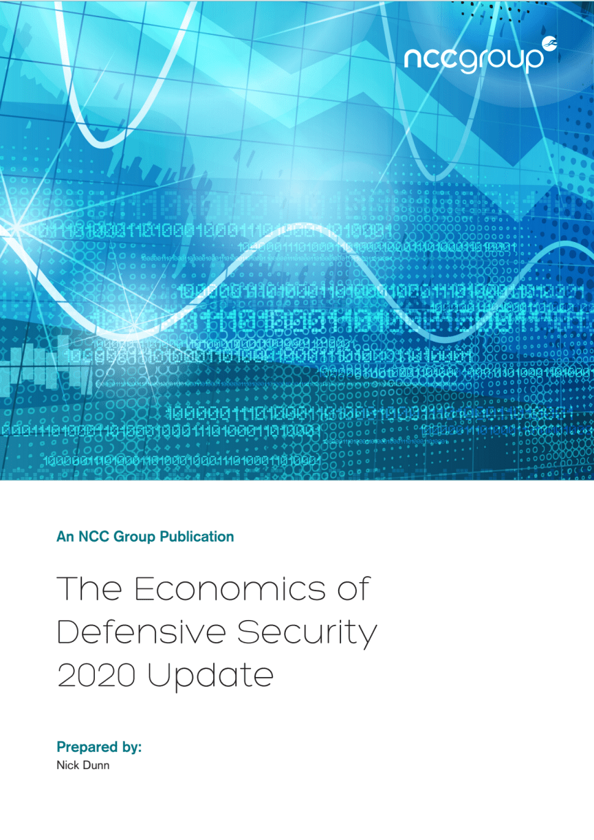 NCC Group: The Economics of Defensive Security - 2020 Update