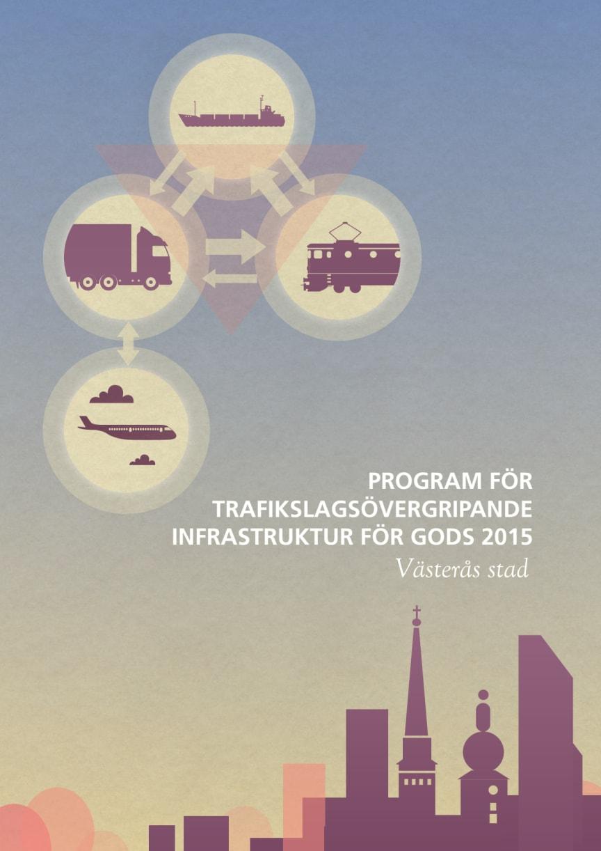 Program för trafikslagsövergripande godstransporter 2015 – Västerås stad