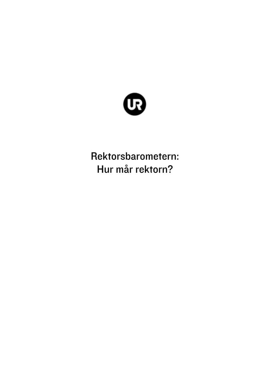 UR:s Rektorsbarometer: Hur mår rektorn?