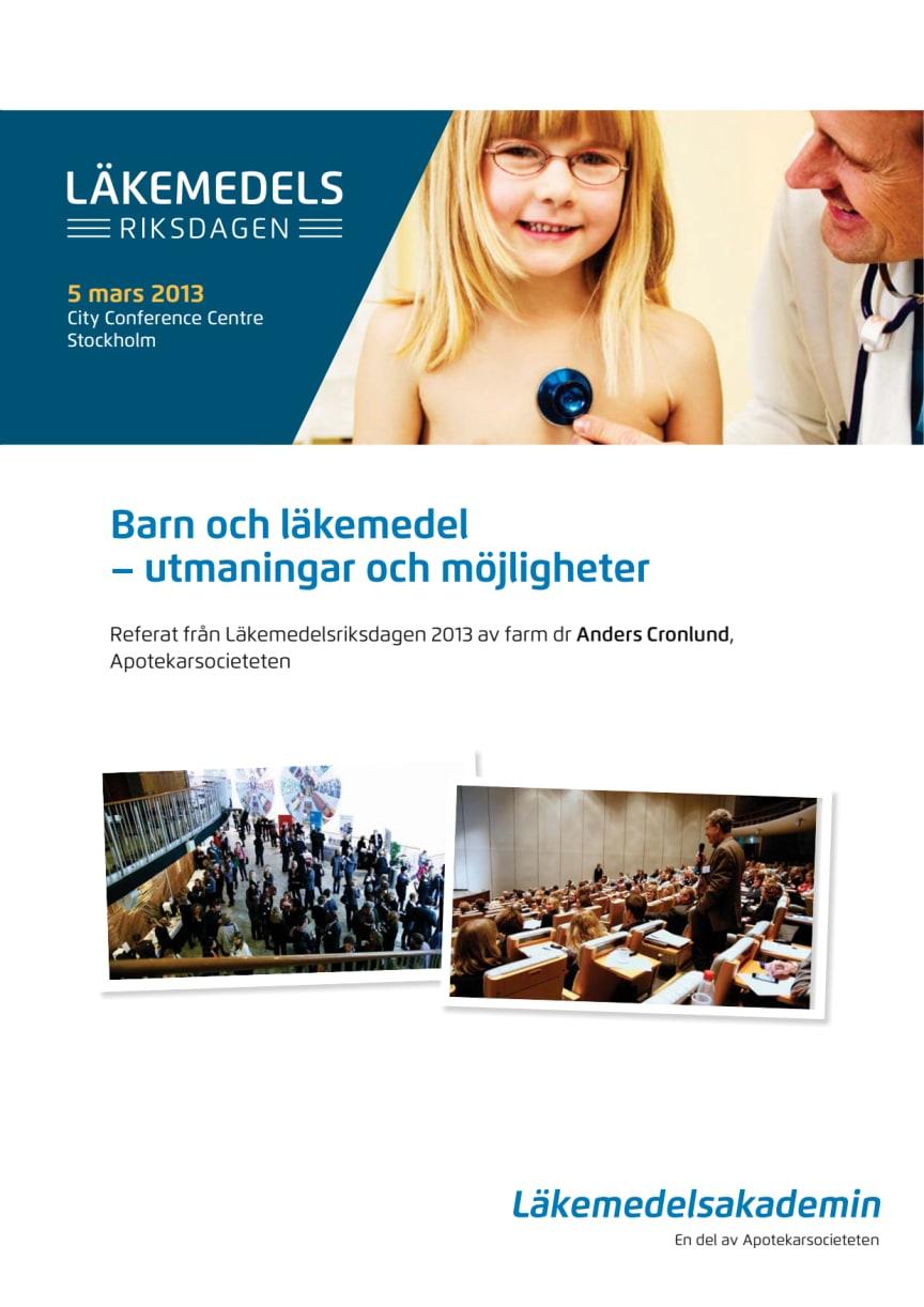 Referat från Läkemdelsriksdagen 2013 Barn och läkemedel