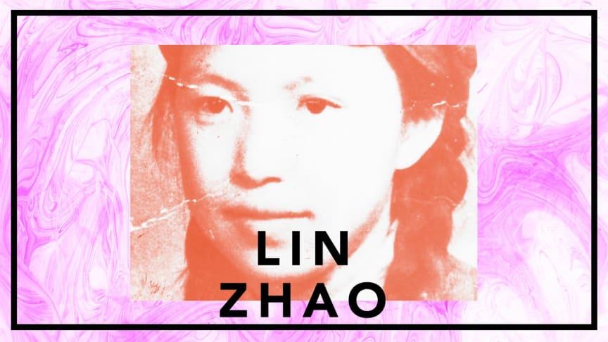Lin Zhao - studenten som trotsar Mao