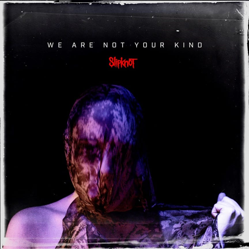 Slipknot - We Are Not Your Kind (artwork)