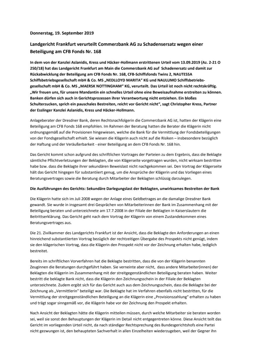 Landgericht Frankfurt verurteilt Commerzbank AG zu Schadensersatz wegen einer Beteiligung am CFB Fonds Nr. 168