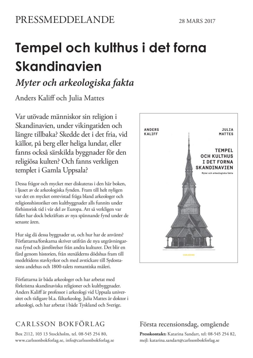 Tempel och kulthus i det forna Skandinavien. Myter och arkeologiska fakta. Ny bok!