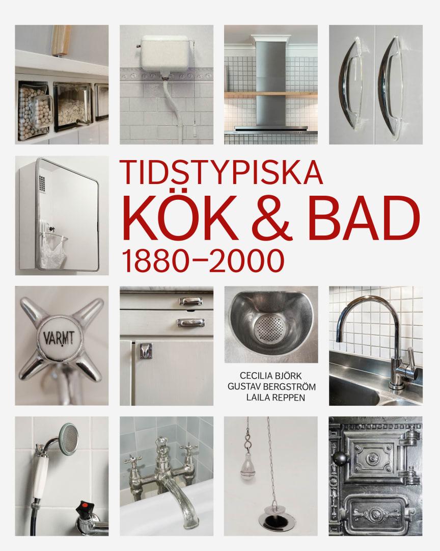 Tidstypiska kök och bad 1880-2000