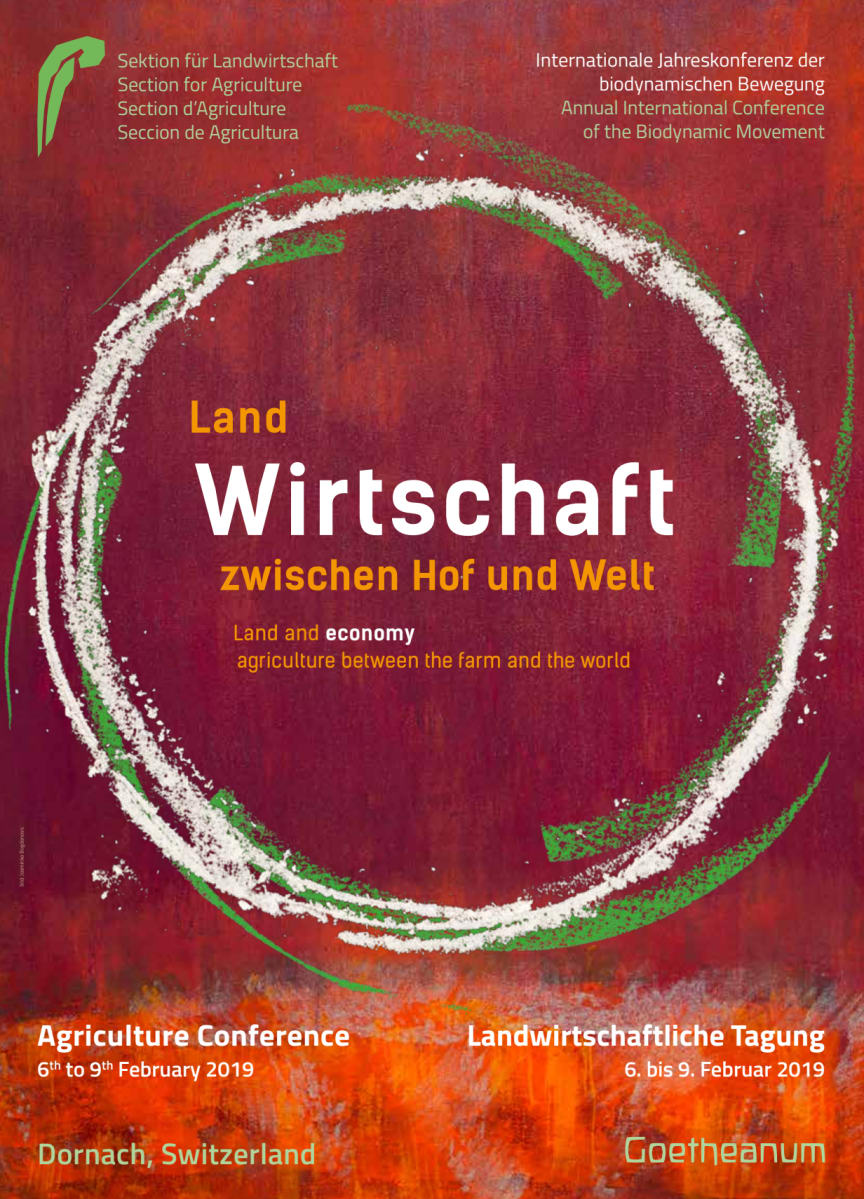 Tagung ‹Land Wirtschaft zwischen Hof und Welt›, 6. bis 9. Februar 2019, Sektion für Landwirtschaft, Goetheanum
