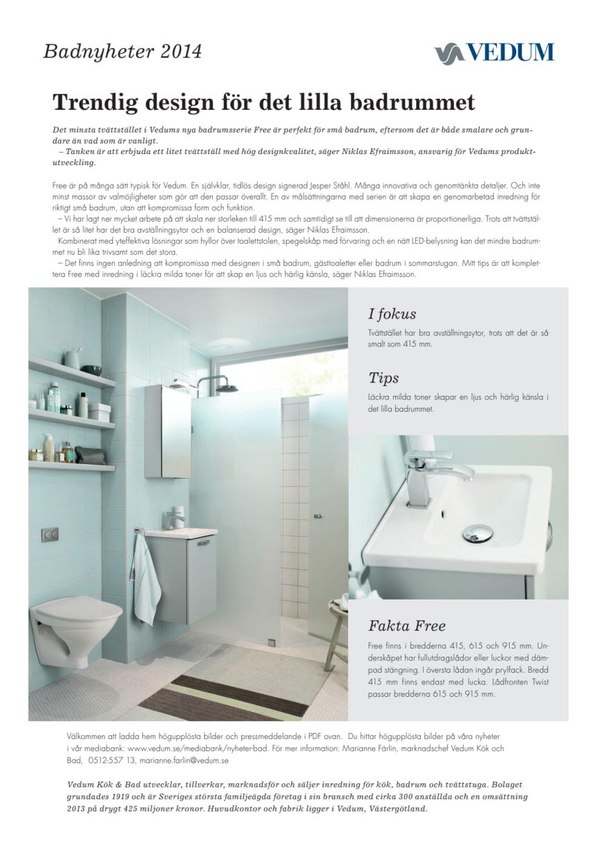 Trendig design för det lilla badrummet