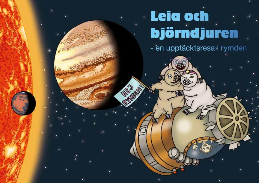 Leia och björndjuren - en upptäcktsresa i rymden (Elevbok)